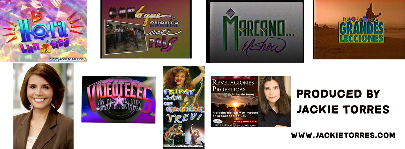 TV and Radio Shows produced by Jackie Torres