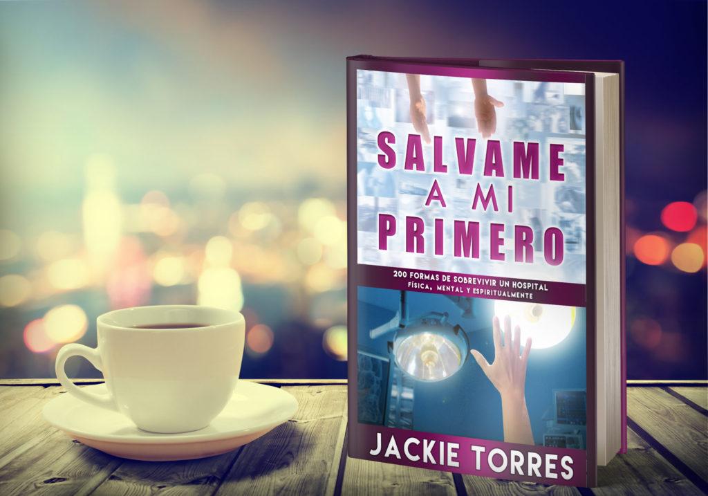 """Libro """"SALVAME A MI PRIMERO"""" de Jackie Torres"""